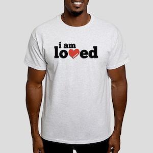 I am Loved Light T-Shirt