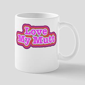 Love My Mutt Mugs