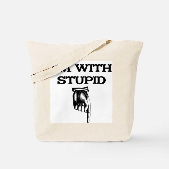I'm With Stupid 02 Tote Bag