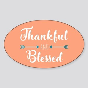 Thankful and Blessed Sticker (Oval)