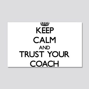 Keep Calm and Trust Your Coach Wall Decal