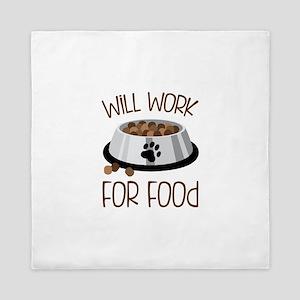 WiLL WoRk FoR Food Queen Duvet