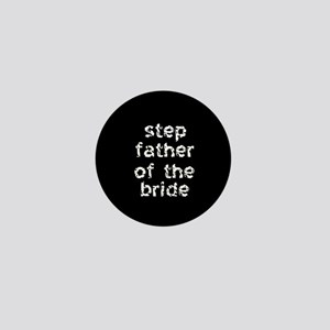 Step Father of the Bride Black Mini Button