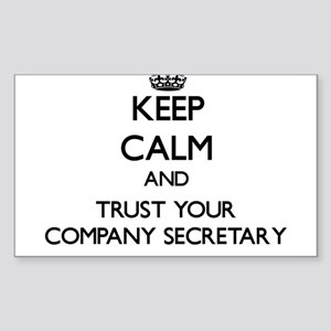 Keep Calm and Trust Your Company Secretary Sticker
