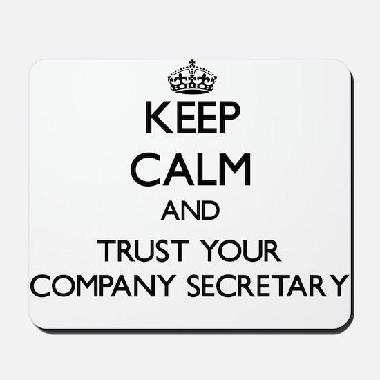 Keep Calm and Trust Your Company Secretary Mousepa