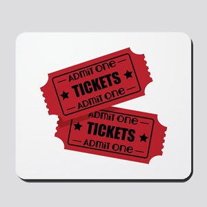 Admit One Tickets Mousepad