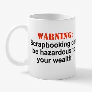 Scarpbookingwarningcanbe Mugs