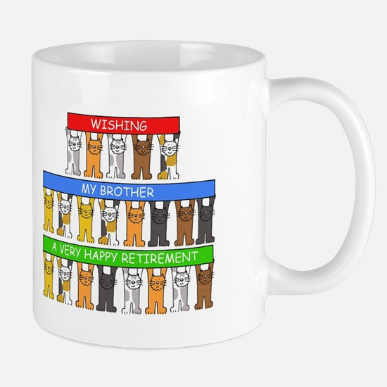 Brother happy retirement cats. Mugs