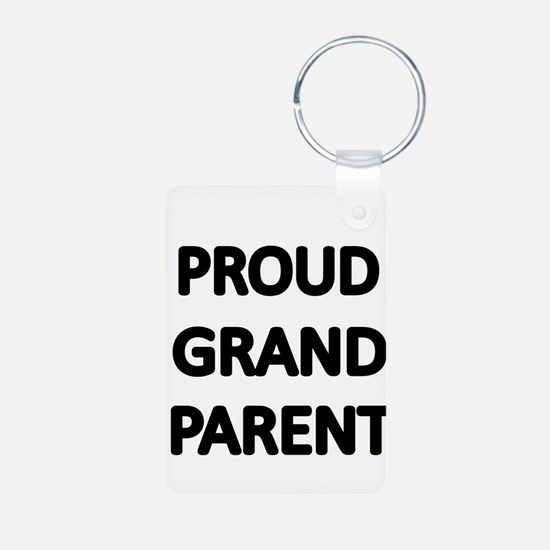 PROUD GRANDPARENT Keychains