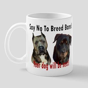 Say No To Breed Bans! Mug