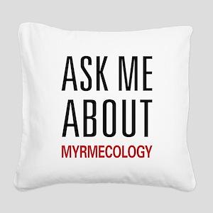 askmyrm Square Canvas Pillow
