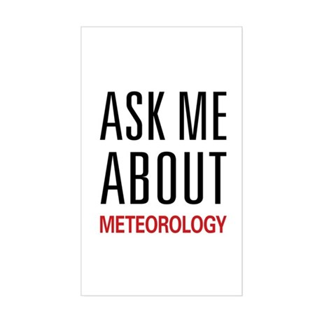 Ask Me About Meteorology Rectangle Sticker