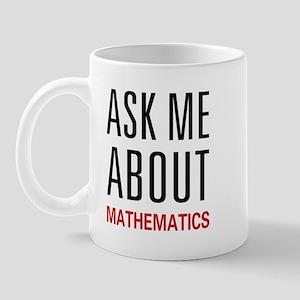 Ask Me Mathematics Mug
