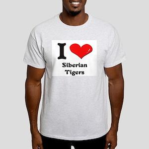 I love siberian tigers Light T-Shirt