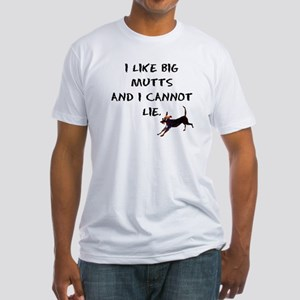 I like big mutts Fitted T-Shirt