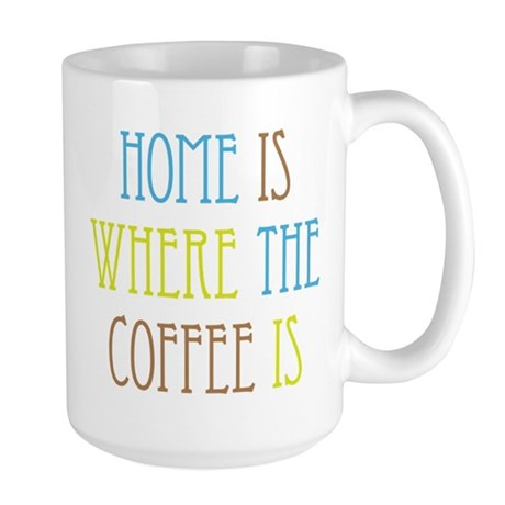 Home Coffee Large Mug