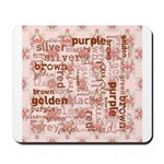 made of words colors brown Mousepad