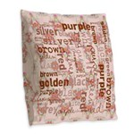 made of words colors brown Burlap Throw Pillow