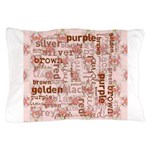 made of words colors brown Pillow Case