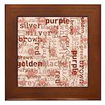 made of words colors brown Framed Tile