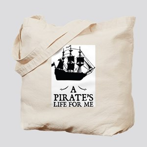 A Pirate's Life For Me Tote Bag