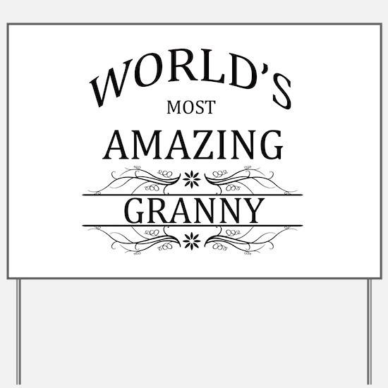 World's Most Amazing Granny Yard Sign