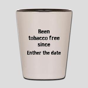 tobacco free Shot Glass