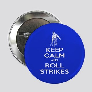 "Roll Strikes Guy 2.25"" Button"
