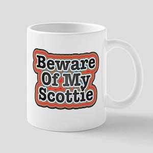 Beware Of My Scottie Mugs