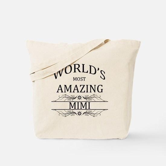 World's Most Amazing Mimi Tote Bag