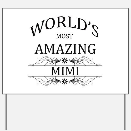 World's Most Amazing Mimi Yard Sign
