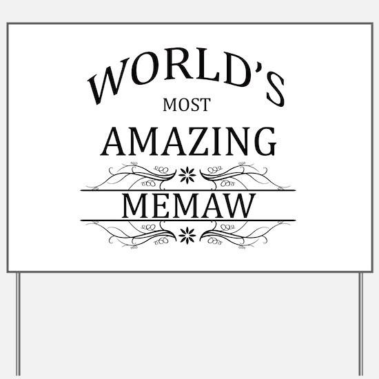 World's Most Amazing Memaw Yard Sign