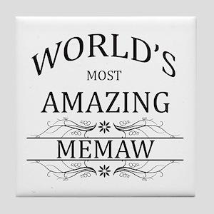 World's Most Amazing Memaw Tile Coaster