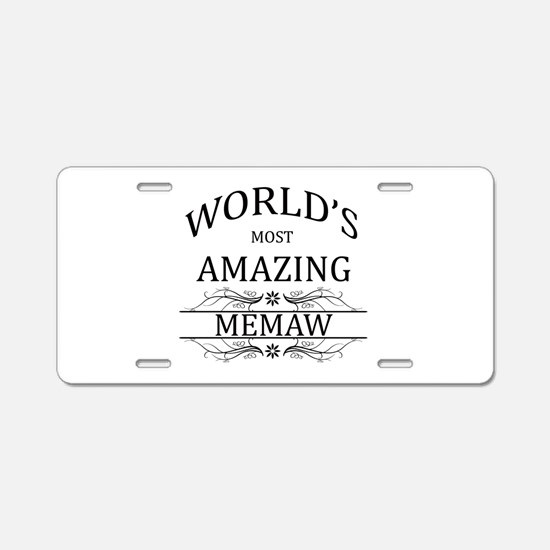 World's Most Amazing Memaw Aluminum License Plate