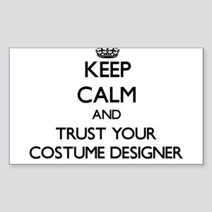 Keep Calm and Trust Your Costume Designer Sticker