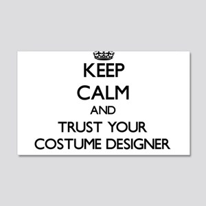 Keep Calm and Trust Your Costume Designer Wall Dec