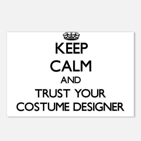 Keep Calm and Trust Your Costume Designer Postcard