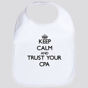Keep Calm and Trust Your Cpa Bib