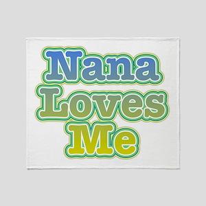 Nana Loves Me Throw Blanket