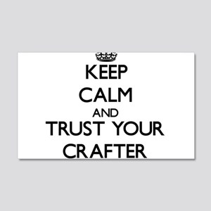 Keep Calm and Trust Your Crafter Wall Decal
