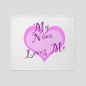 My Nana Loves Me Throw Blanket