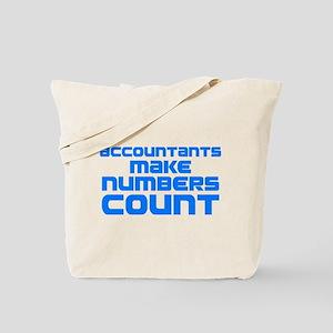 Accountants Make Numbers Count Tote Bag