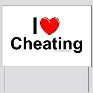 Cheating Yard Sign