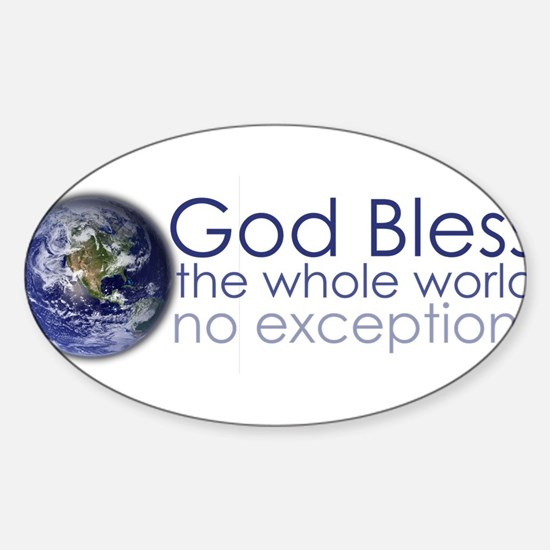 Cute Bless world exceptions Sticker (Oval)