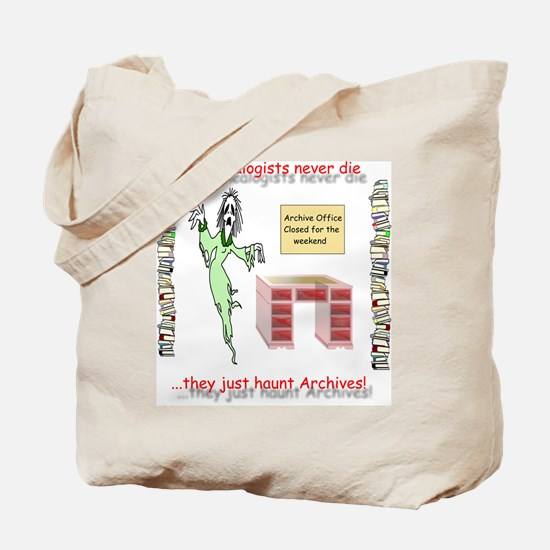 Genealogy Haunt the Archives Tote Bag
