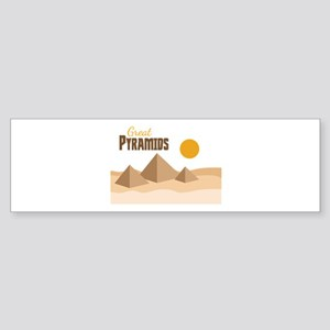 Great PYRAMIDS Bumper Sticker