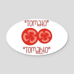 Tomato Tomahto Oval Car Magnet