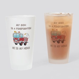 MY SON IS A FIREFIGHTER Drinking Glass