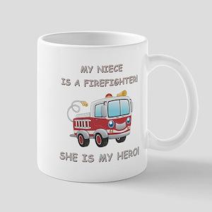MY NIECE IS A FIREFIGHTER Mug