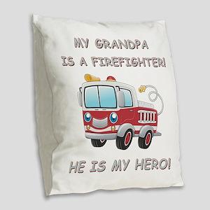 MY GRANDPA IS A FIREFIGHTER Burlap Throw Pillow